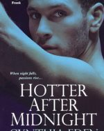 hotter after midniht