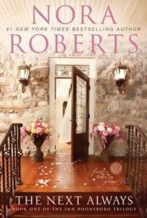 Review:  The Next Always by Nora Roberts