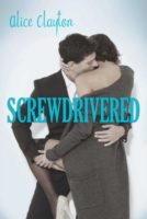 Review:  Screwdrivered by Alice Clayton