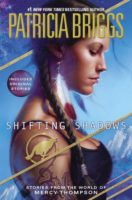 Audiobook Review:  Shifting Shadows by Patricia Briggs