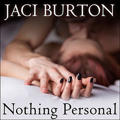 Audiobook Review:  Nothing Personal by Jaci Burton