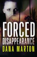 Review:  Forced Disappearance by Dana Marton
