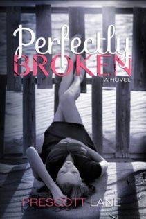 Review:  Perfectly Broken by Prescott Lane