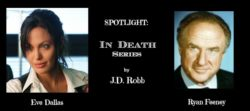 Spotlight – In Death Series – Eve and Feeney