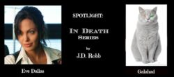 Spotlight – In Death Series – Eve and Galahad