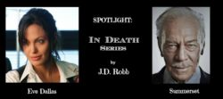 Spotlight – In Death Series – Eve and Summerset