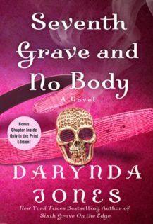 Audiobook Review:  Seventh Grave and No Body by Darynda Jones
