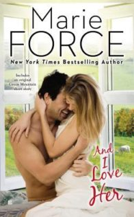 Review:  And I Love Her by Marie Force