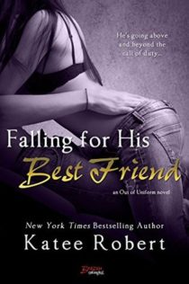 Review:  Falling for His Best Friend by Katee Robert