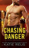 Review:  Chasing Danger by Katie Reus