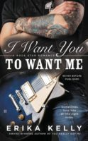 Review:  I Want You to Want Me by Erika Kelly