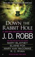 Review: Down the Rabbit Hole (Anthology) by J.D. Robb, M. Blayney, E. Fox, R.C. Ryan