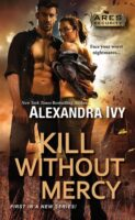 Review:  Kill Without Mercy by Alexandra Ivy