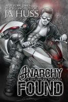 Review:  Anarchy Found by J.A. Huss