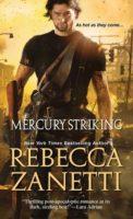 Review:  Mercury Striking by Rebecca Zanetti