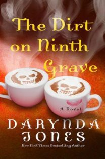 Review:  The Dirt on Ninth Grave by Darynda Jones