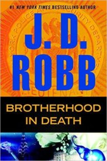 Review:  Brotherhood in Death by J.D. Robb