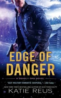 Review:  Edge of Danger by Katie Reus
