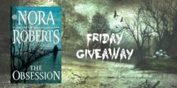Friday Giveaway:  The Obsession by Nora Roberts