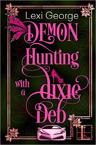 Demon Hunting w a Dixie Deb