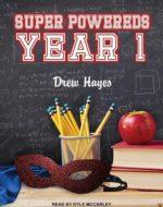 Super Powereds - Yr 1