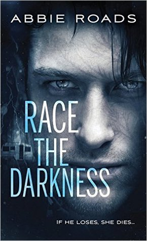 Review:  Race the Darkness by Abbie Roads