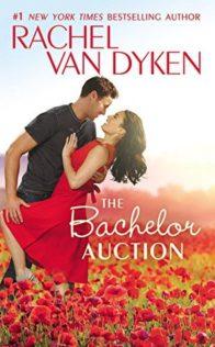 Review:  The Bachelor Auction by Rachel Van Dyken