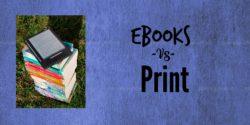Guest Post:  EBooks vs. Print by Adam Ferraresi