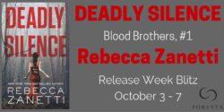 Spotlight/Guest Post:  Deadly Silence by Rebecca Zanetti