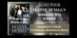 Spotlight/Guest Post – Rendezvous with Yesterday by Dianne Duvall