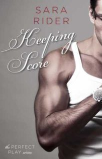 Review:  Keeping Score by Sara Rider