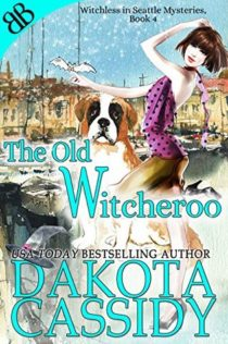 Audiobook Review:  The Old Witcheroo by Dakota Cassidy