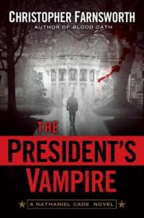 Audiobook Review:  The President's Vampire by Christopher Farnsworth