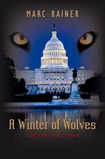 Review:  A Winter of Wolves by Marc Rainer