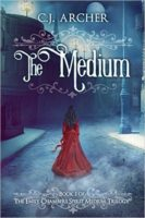 Audiobook Review:  The Medium by C.J. Archer
