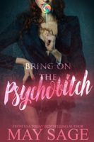 Review:  Bring on the Psychobitch by May Sage