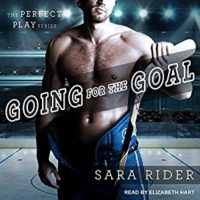 Audiobook Review:  Going for the Goal by Sara Rider
