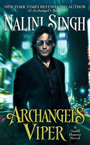 Archangel's Viper (Guild Hunter, #10) by Nalini Singh