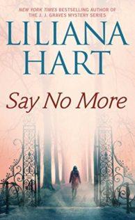 Review:  Say No More by Lilliana Hart