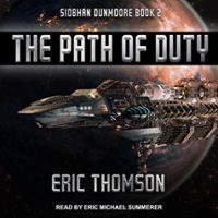 Audiobook Review:  The Path of Duty by Eric Thomson