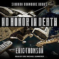 Audiobook Review:  No Honor in Death by Eric Thomson