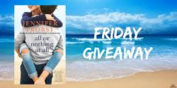 Friday Giveaway:  All Or Nothing At All Jennifer Probst