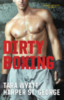 Spotlight/Giveaway: Dirty Boxing by Harper St. George and Tara Wyatt