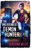 Audiobook Review:  The Unlikeable Demon Hunter by Deborah Wilde