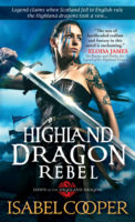 Spotlight:  Highland Dragon Rebel by Isabel Cooper