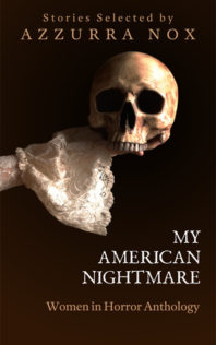 Review:  My American Nightmare (Anthology)