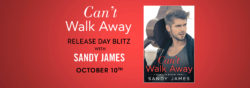 Spotlight:  Can't Walk Away by Sandy James