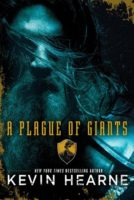 Audiobook Review:  A Plague of Giants by Kevin Hearne