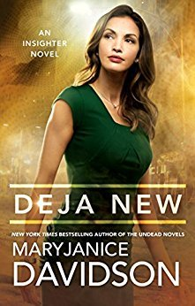 Deja New (Insighter #2) by MaryJanice Davidson