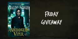 Friday Giveaway:  Archangel's Viper by Nalini Singh